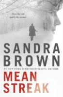 MEAN STREAK -  Sandra Brown - 9781444791419
