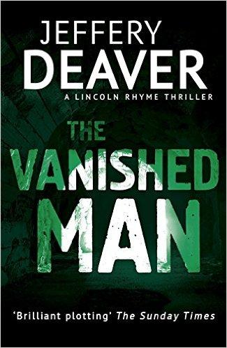 Vanished Man -  Jeffery Deaver - 9781444791624