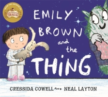 Emily Brown and the Thing -  Cressida Cowell - 9781444923407
