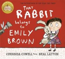 That Rabbit Belongs to Emily Brown -  Cressida Cowell - 9781444923414