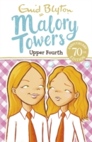 Malory Towers - 04 - Upper Fourth - 9781444929904