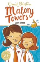 Malory Towers - 06 - Last Term - 9781444929928