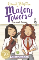 Malory Towers - 09 - Fun & Games - 9781444929966