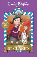 St Clares - Claudine At St Clares -  Enid Blyton - 9781444930054