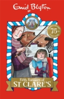 St Clares - Fifth Formers Of St Clares -  Enid Blyton - 9781444930061