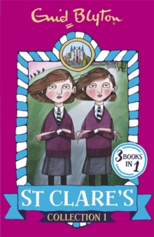St Clares - Collection 1 -  Enid Blyton - 9781444934823
