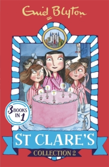 St Clares - Collection 2 -  Enid Blyton - 9781444935356