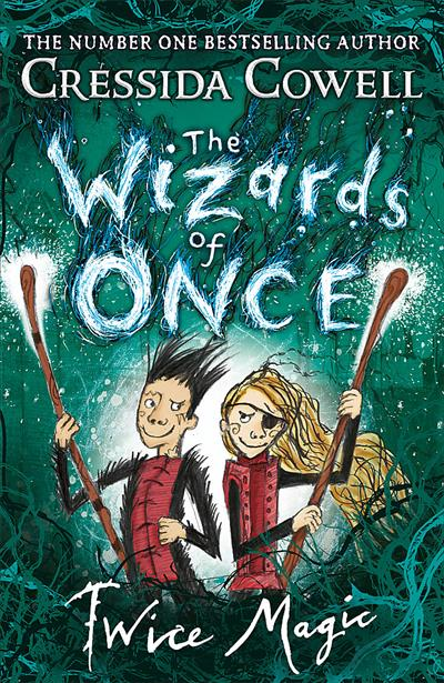 THE WIZARDS OF ONCE: TWICE MAGIC : BOOK 2 - 9781444941425