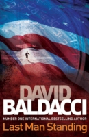 Last Man Standing -  David Baldacci - 9781447207511