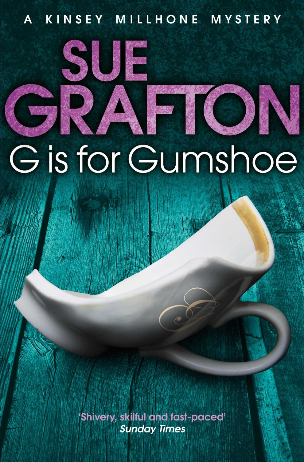 G IS FOR GUMSHOE -  Sue Grafton - 9781447212270