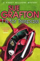 T IS FOR TRESPASS -  Sue Grafton - 9781447212416