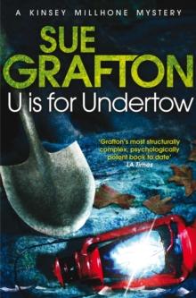 U IS FOR UNDERTOW -  Sue Grafton - 9781447212423