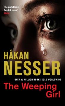Weeping Girl -  Hakan Nesser - 9781447216582