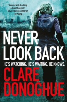 Never Look Back -  Clare Donoghue - 9781447239284