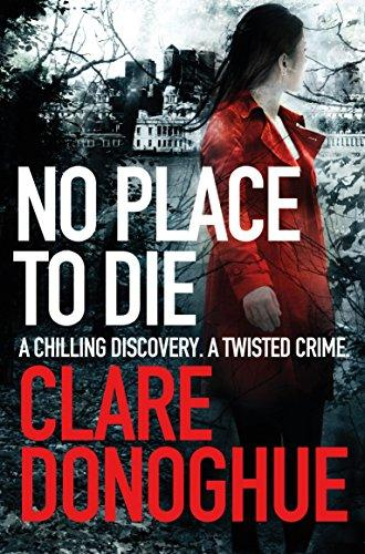 No Place To Die -  Clare Donoghue - 9781447239345