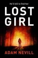 Lost Girl -  Adam Nevill - 9781447240914