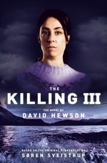Killing 3 -  David Hewson - 9781447246251