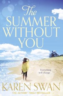 Summer Without You -  Karen Swan - 9781447255208