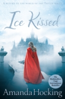 Kanin Chronicles - Ice Kissed -  Amanda Hocking - 9781447256823