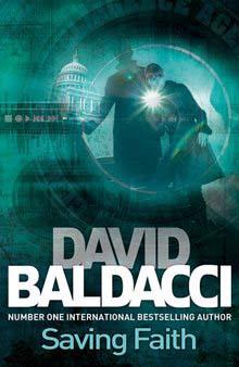 SAVING FAITH -  David Baldacci - 9781447272298