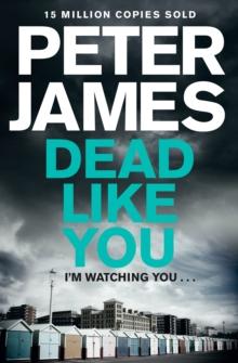 Dead Like You -  Peter James - 9781447272663