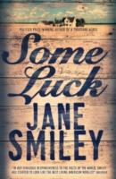 Some Luck -  Jane Smiley - 9781447275602