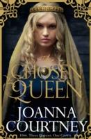 Chosen Queen -  Joanna Courtney - 9781447280781
