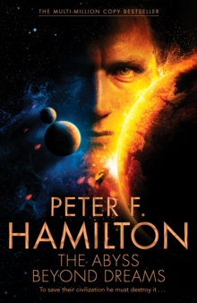Abyss Beyond Dreams -  Peter F. Hamilton - 9781447291039