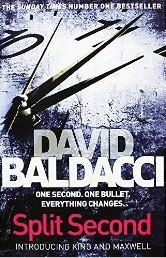 SPLIT SECOND -  David Baldacci - 9781447293507