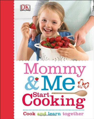 MOMMY AND ME START COOKING - 9781465416902