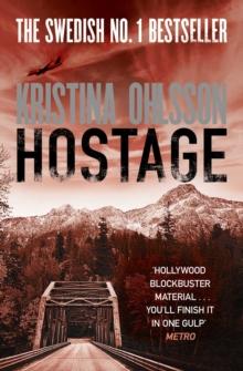 Hostage -  Kristina Ohlsson - 9781471115202