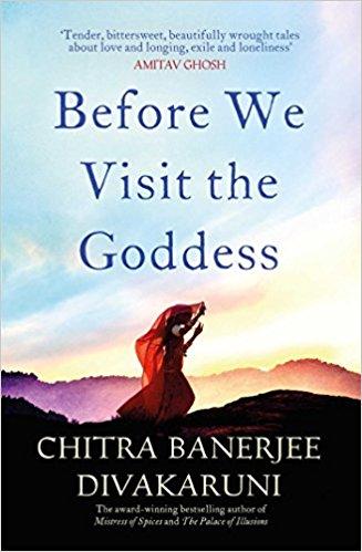 Before We Visit The Goddess -  Chitra Banerjee Divakaruni - 9781471146954