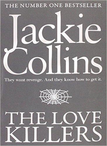 Love Killers -  Jackie Collins - 9781471148750