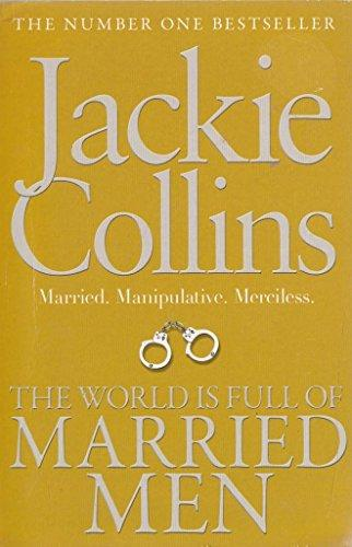 World Is Full Of Married Men -  Jackie Collins - 9781471148767