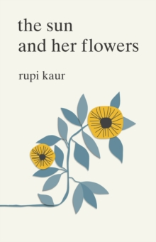 Sun and Her Flowers - 9781471165825