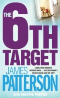 6th Target -  James Patterson - 9781472207081