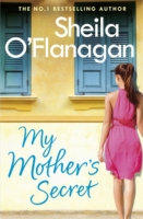 My Mother's Secret -  Sheila O'Flanagan - 9781472233851