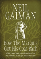 How the Marquis Got His Coat Back -  Neil Gaiman - 9781472235329