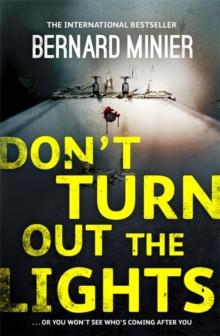Don't Turn Out the Lights -  Minier Bernard - 9781473611443