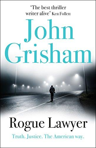 Rogue Lawyer -  John Grisham - 9781473623651