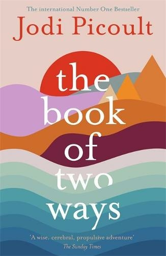 Book of Two Ways: A stunning novel about life, death and missed opportunities - 9781473692435