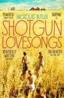 Shotgun Lovesongs -  Nikolas Butler - 9781509801756