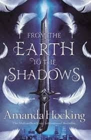 FROM THE EARTH TO THE SHADOWS - 9781509807703