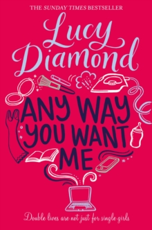 Any Way You Want Me -  Lucy Diamond - 9781509811144