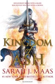 Kingdom of Ash (Throne of Glass) - 9781526608444