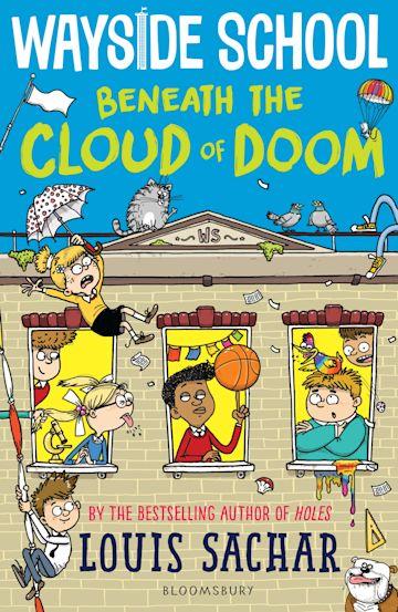 Wayside School Beneath the Cloud of Doom - 9781526622013