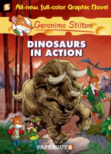 GERONIMO STILTON GRAPHIC - 07 - DINOSAURS IN ACTION -  Geronimo Stilton - 9781597072380