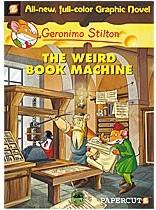 GERONIMO STILTON GRAPHIC - 09 - WEIRD BOOK MACHINE -  Geronimo Stilton - 9781597072960