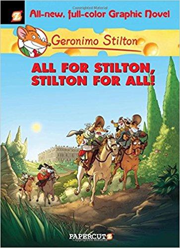 GERONIMO STILTON - ALL FOR STILTON AND STILTON FOR ALL -  Geronimo Stilton - 9781629911496
