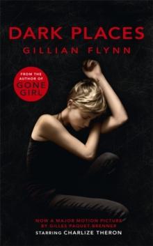 Dark Places - Film Tie In -  Gillian Flynn - 9781780228419